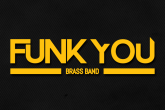 FUNK YOU BRASS BAND